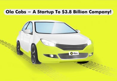 Ola Cabs - A Startup To 3.8 Billion Company